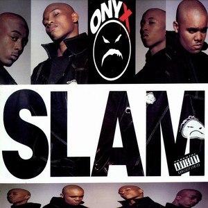 Slam (Onyx song) - Image: Slam Onyx