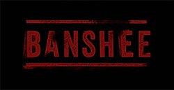 TV series - Banshee Title Card.jpg
