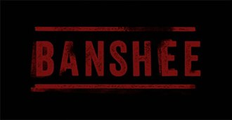 Banshee (TV series) - Image: TV series Banshee Title Card