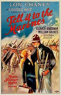 <i>Tell It to the Marines</i> (1926 film) 1926 film by George W. Hill