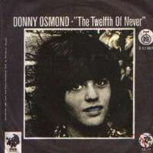 The Twelfth of Never - Image: The Twelfth of Never Donny Osmond