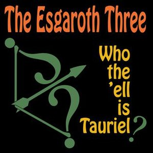 Who the 'Ell Is Tauriel? - Image: The Esgaroth Three Who the 'ell is Tauriel cover