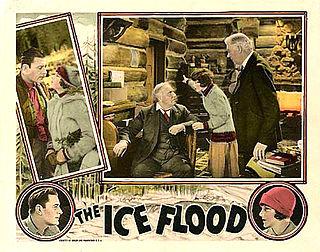 <i>The Ice Flood</i> 1926 film by George B. Seitz