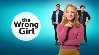 The Wrong Girl (TV series) - Image: The Wrong Girl TV