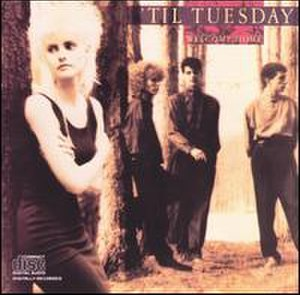 Welcome Home ('Til Tuesday album) - Image: Til Tuesday Welcome Home