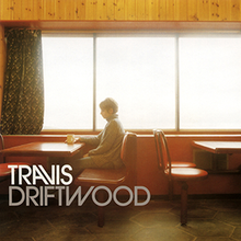 Driftwood (Travis song) - Wikipedia