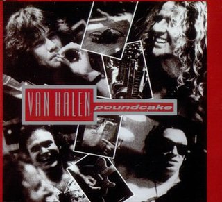 Poundcake (song) 1991 single by Van Halen