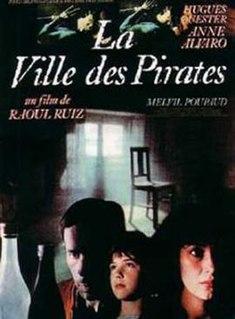 <i>City of Pirates</i> 1983 film by Raúl Ruiz