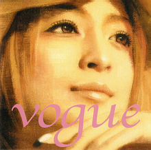 "A close-up of Ayumi Hamasaki's face, having been edited with digital effects. The song's title, ""Vogue"", is present on screen."