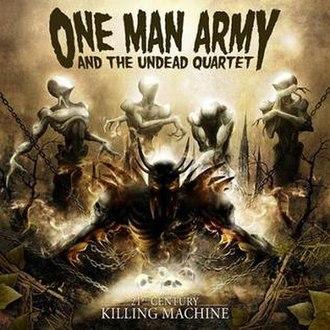 21st Century Killing Machine - Image: 21stcenturykillingma chine