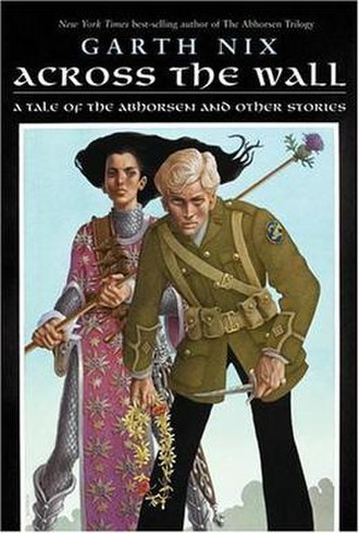 Across the Wall: A Tale of the Abhorsen and Other Stories - Dillon cover of US edition
