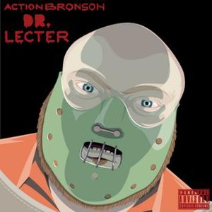 Dr. Lecter - Image: Action Bronson Dr Lecter