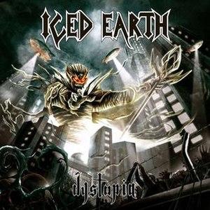 Dystopia (Iced Earth album) - Image: Albumdystopiacover