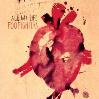 All My Life (Foo Fighters song) - Image: Allmylife 1