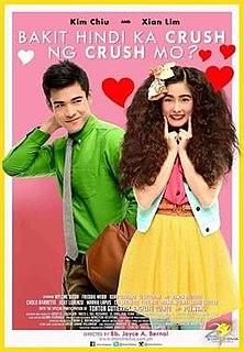 <i>Bakit Hindi Ka Crush ng Crush Mo?</i> 2013 Filipino film