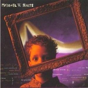The Big Picture (Michael W. Smith album) - Image: Bigpicture