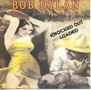 Knocked Out Loaded - Image: Bob Dylan Knocked Out Loaded