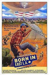 <i>Born in East L.A.</i> (film)
