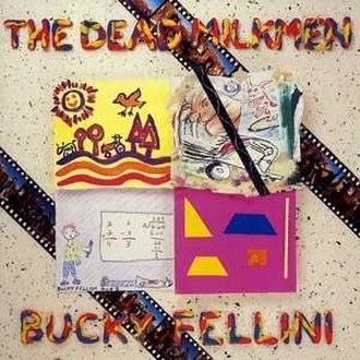 Bucky Fellini - Image: Bucky Fellini