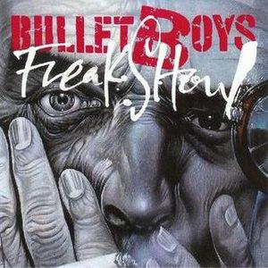 Freakshow (BulletBoys album) - Image: Bullet Boys Freakshow