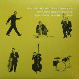 Chico Hamilton Quintet featuring Buddy Collette - Image: Chico Hamilton Quintet