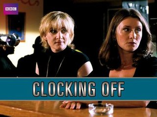 <i>Clocking Off</i>