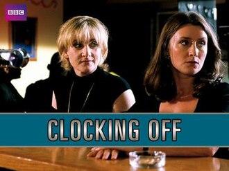 Clocking Off - Image: Clocking Off
