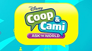 <i>Coop & Cami Ask the World</i> American comedy television series