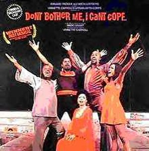 Don't Bother Me, I Can't Cope - original cast recording