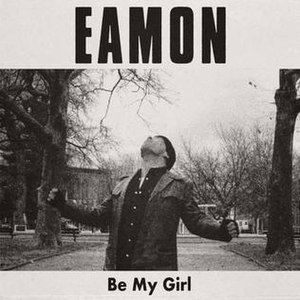 Be My Girl (Eamon song) - Image: Eamon Be My Girl