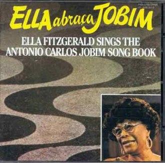 Ella Abraça Jobim - Image: Ella Abraca Jobim
