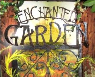 Enchanted Garden - Image: Enchanted gardentv 5