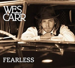 Fearless (Wes Carr song) - Image: Fearless CD Single