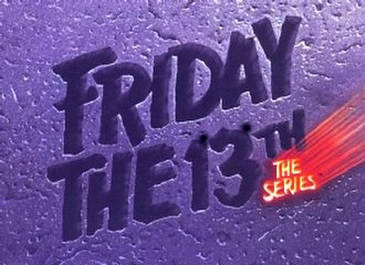 Friday the 13th: The Series - Image: Friday The 13th The Series