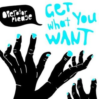 Get What You Want - Image: Get What You Want