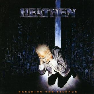 Breaking the Silence (album) - Image: Heathen Breaking The Silence