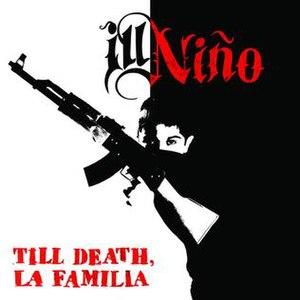 Till Death, La Familia - Image: Ill Niño 2014 Till Death, La Familia