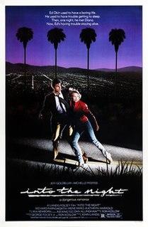 <i>Into the Night</i> (1985 film) 1985 film by John Landis