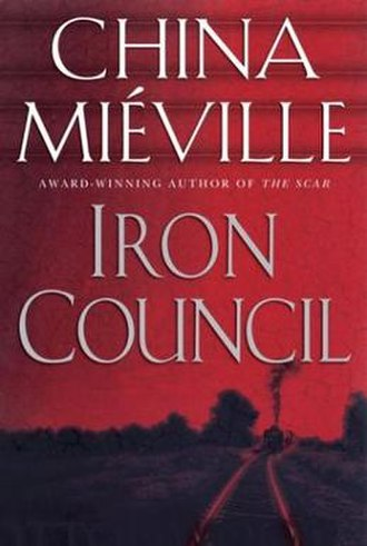 Iron Council - Cover of first edition (hardcover)