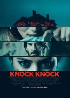 <i>Knock Knock</i> (2015 film) 2015 film directed by Eli Roth