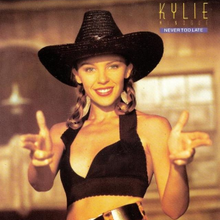 Kylie Minogue - Never Too Late.png
