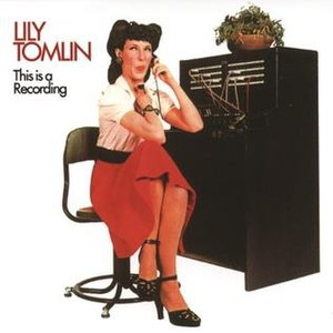 This Is a Recording (Lily Tomlin album) - Image: Lily Tomlin This Is a Recording