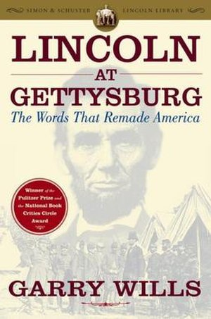 Lincoln at Gettysburg - Cover of Lincoln at Gettysburg: The Words That Remade America; featured is Abraham Lincoln