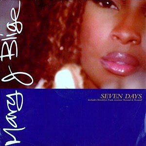 Seven Days (Mary J. Blige song) - Image: Mary J. Blige Seven Days