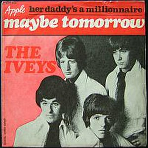 Maybe Tomorrow (The Iveys song) - Image: Maybe Tomorrow sleeve
