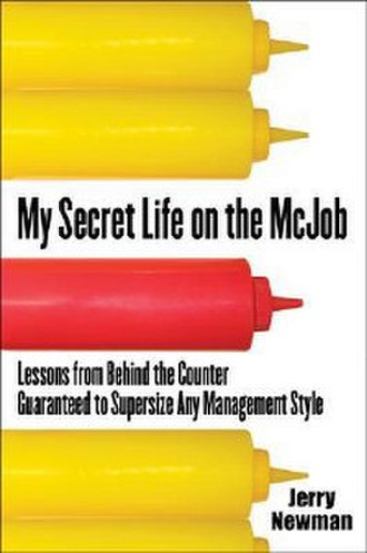 My Secret Life on the McJob - Image: My Secret Life on the Mc Job (book)
