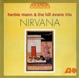 Nirvana (Herbie Mann and the Bill Evans Trio album) - Image: Nirvana (Herbie Mann & Bill Evans album)