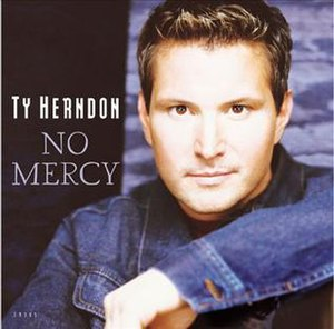 No Mercy (Ty Herndon song) - Image: No Mercy