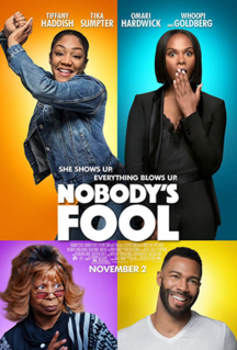 <i>Nobodys Fool</i> (2018 film) 2018 film directed by Tyler Perry