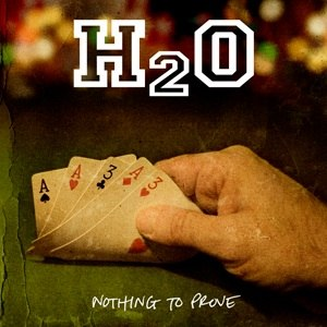 Nothing to Prove (H2O album) - Image: Nothing to Prove H2O album
